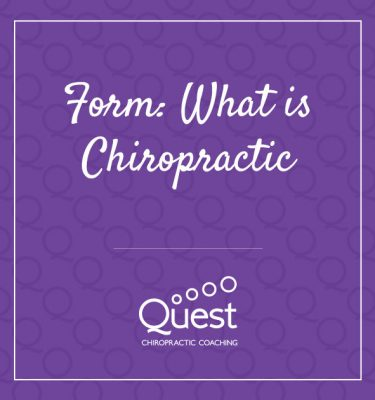 Form: What is Chiropractic